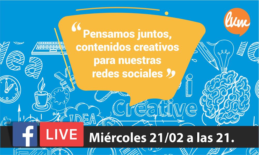 Facebook live contenidos creativos